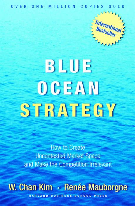 Blue Ocean Strategy    مرجع: إستراتيجية المحيط الأزرق