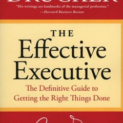 قراءة في كتاب: المدير التنفيذي الفعال – الدليل النهائي لإنجاز الأشياء الصحيحة